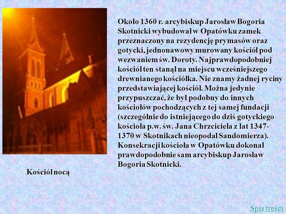 Około 1360 r. arcybiskup Jarosław Bogoria Skotnicki wybudował w Opatówku zamek przeznaczony na rezydencję prymasów oraz gotycki, jednonawowy murowany