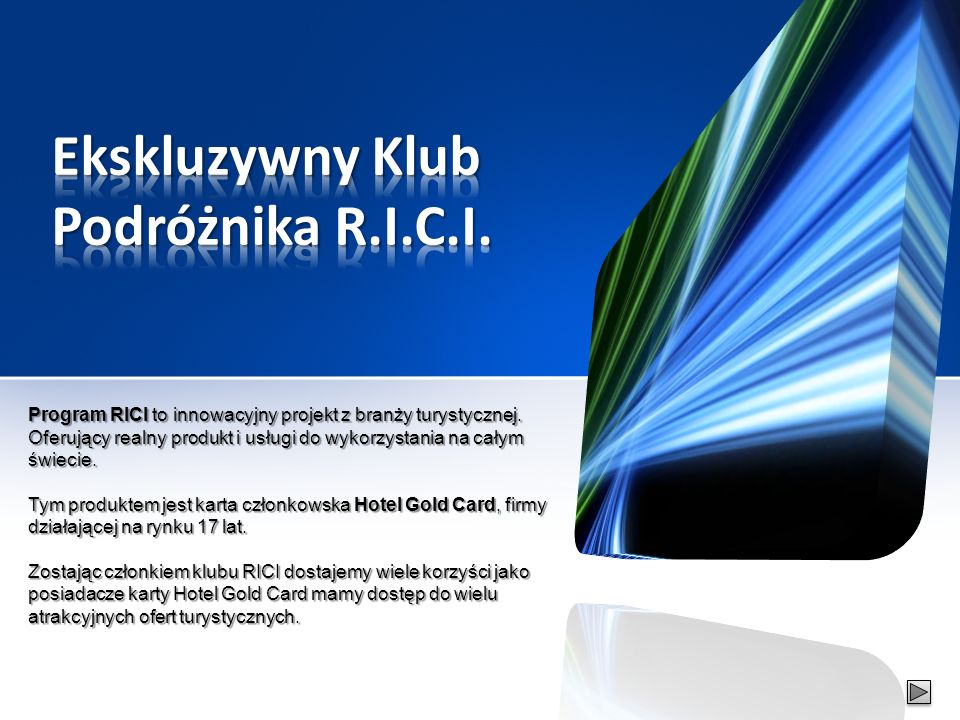 Program RICI to innowacyjny projekt z branży turystycznej.