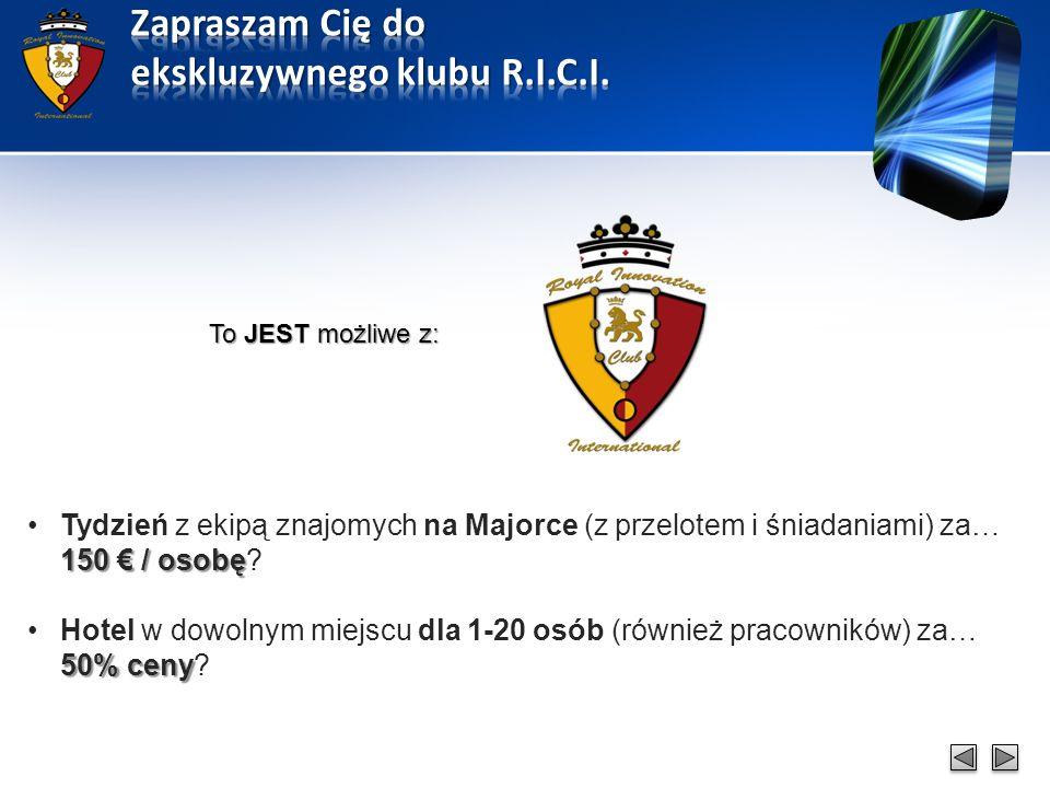 Oferta dostępna wyłącznie dla Członków Klubu RICI: Ad.1.