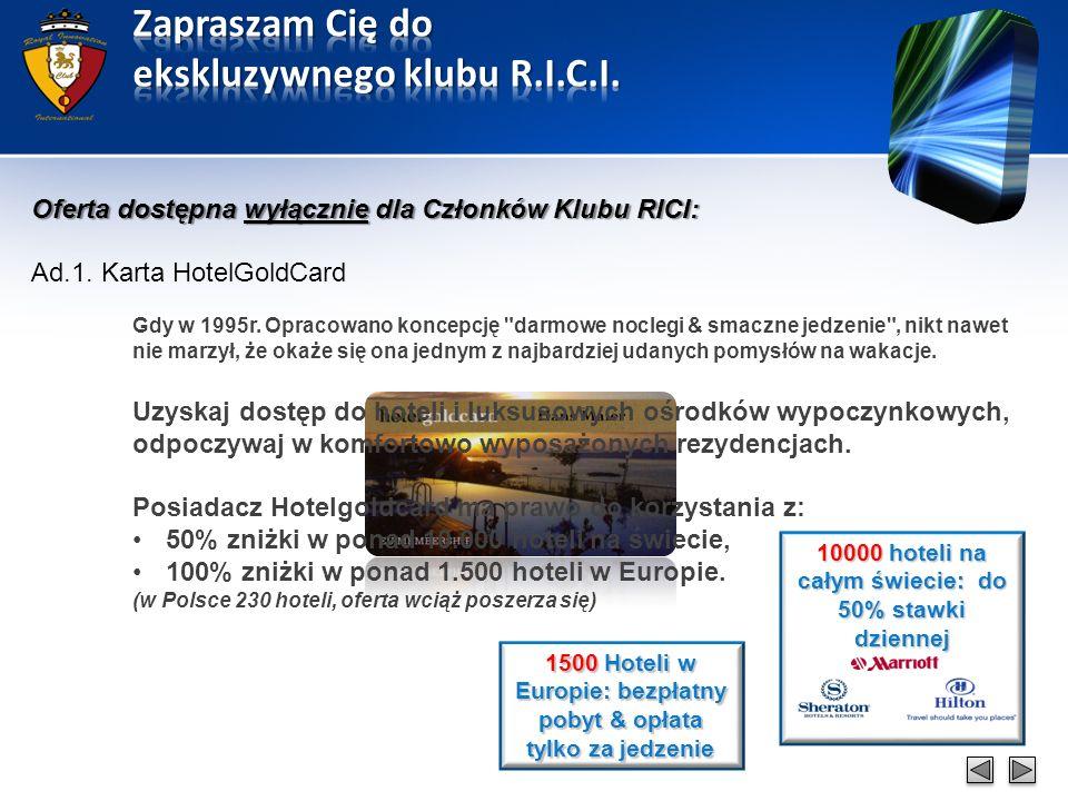 Ad.1. Karta HotelGoldCard – przykładowe oferty, CD