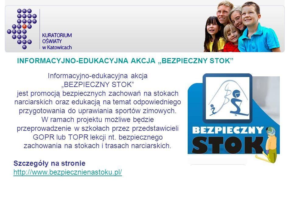 Informacyjno-edukacyjna akcja BEZPIECZNY STOK jest promocją bezpiecznych zachowań na stokach narciarskich oraz edukacją na temat odpowiedniego przygot