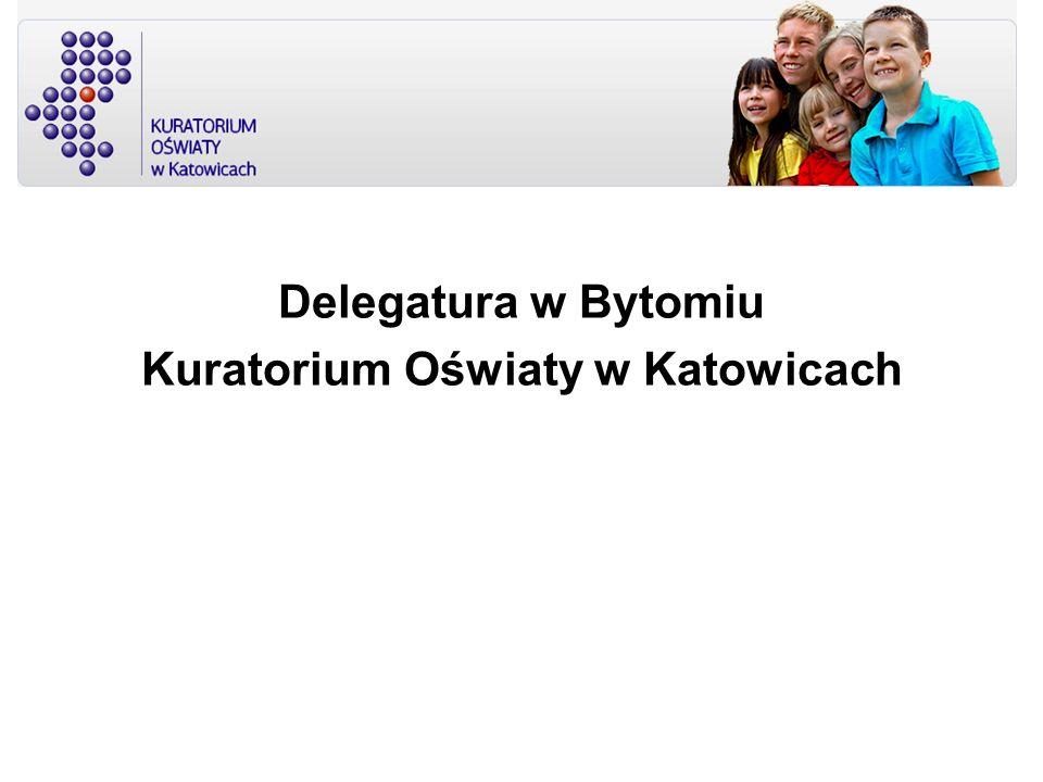 Delegatura w Bytomiu Kuratorium Oświaty w Katowicach