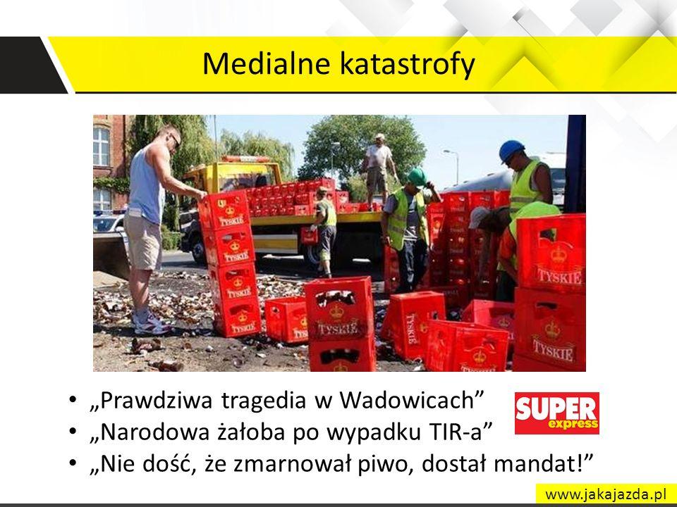 Medialne katastrofy Prawdziwa tragedia w Wadowicach Narodowa żałoba po wypadku TIR-a Nie dość, że zmarnował piwo, dostał mandat! www.jakajazda.pl