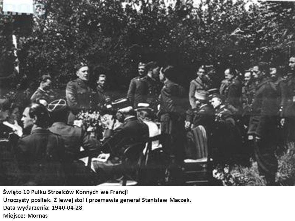 Święto 10 Pułku Strzelców Konnych we Francji Uroczysty posiłek. Z lewej stoi i przemawia generał Stanisław Maczek. Data wydarzenia: 1940-04-28 Miejsce