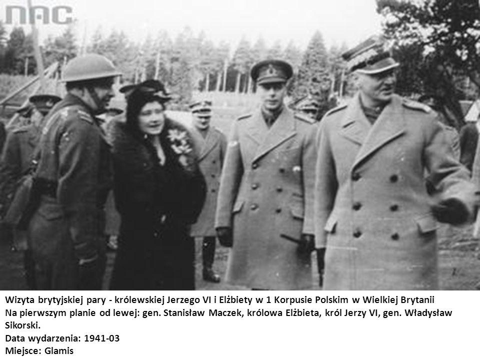 Wizyta brytyjskiej pary - królewskiej Jerzego VI i Elżbiety w 1 Korpusie Polskim w Wielkiej Brytanii Na pierwszym planie od lewej: gen. Stanisław Macz
