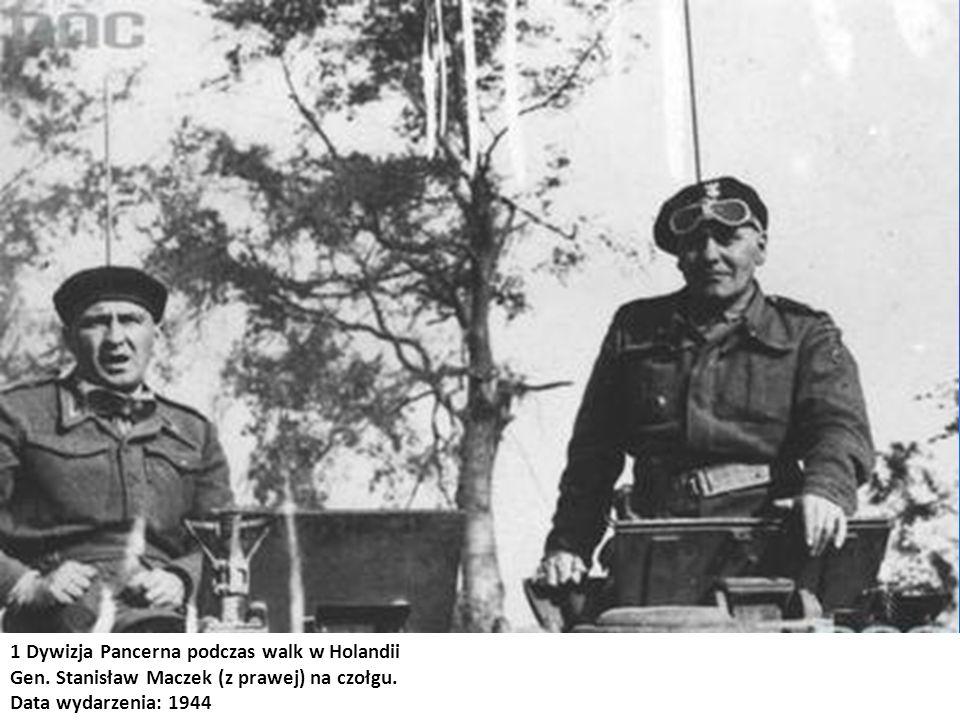 1 Dywizja Pancerna podczas walk w Holandii Gen. Stanisław Maczek (z prawej) na czołgu. Data wydarzenia: 1944