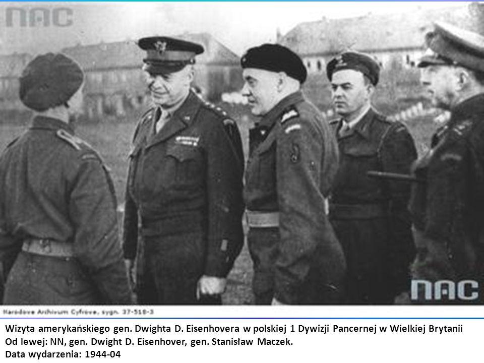 Wizyta amerykańskiego gen. Dwighta D. Eisenhovera w polskiej 1 Dywizji Pancernej w Wielkiej Brytanii Od lewej: NN, gen. Dwight D. Eisenhover, gen. Sta