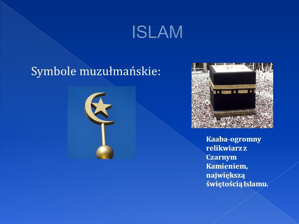 Symbole muzułmańskie: Kaaba-ogromny relikwiarz z Czarnym Kamieniem, największą świętością Islamu.