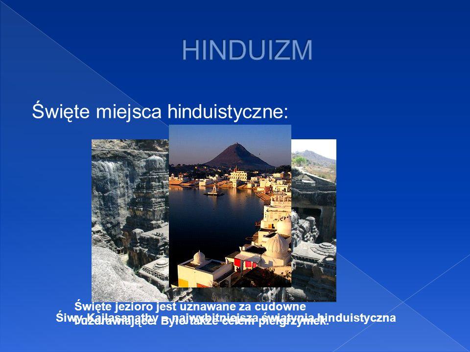 Święte miejsca hinduistyczne: Śiwy-Kajlasanathy – najwybitniejsza świątynia hinduistyczna Święte jezioro jest uznawane za cudowne i uzdrawiające. Było