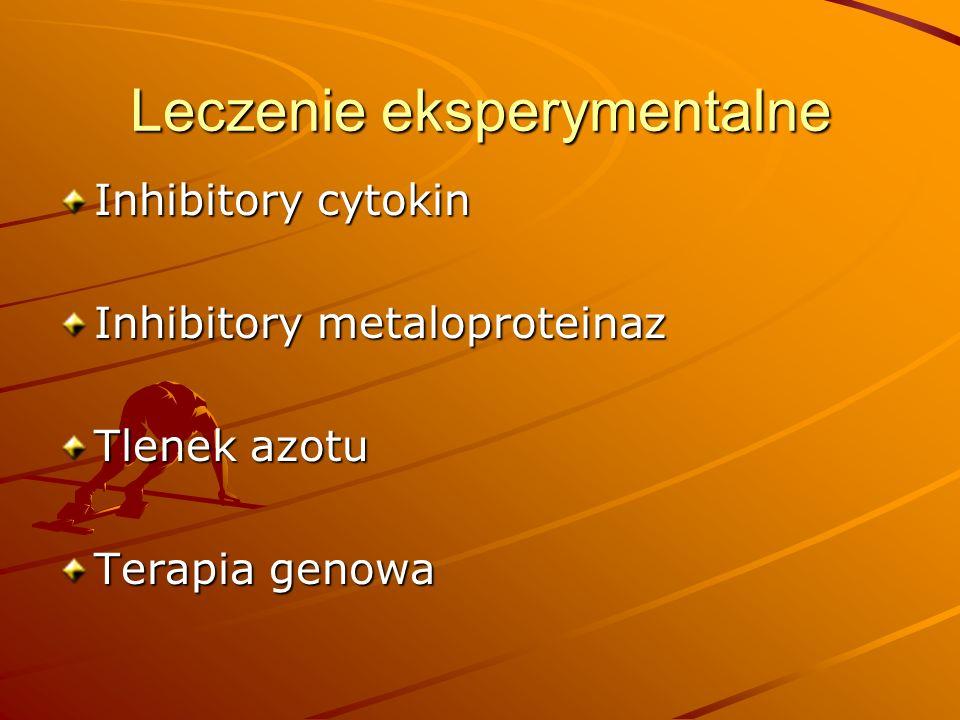 Leczenie eksperymentalne Inhibitory cytokin Inhibitory metaloproteinaz Tlenek azotu Terapia genowa