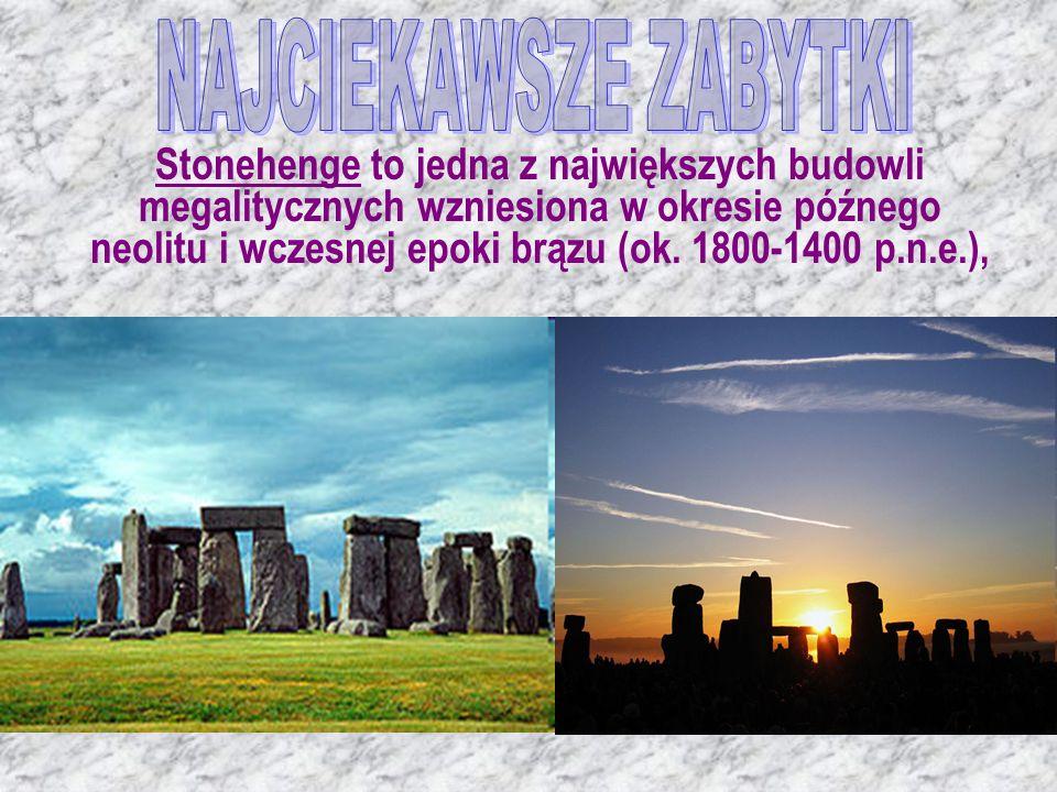 Stonehenge to jedna z największych budowli megalitycznych wzniesiona w okresie późnego neolitu i wczesnej epoki brązu (ok. 1800-1400 p.n.e.),