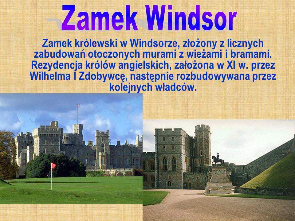 Zamek królewski w Windsorze, złożony z licznych zabudowań otoczonych murami z wieżami i bramami. Rezydencja królów angielskich, założona w XI w. przez