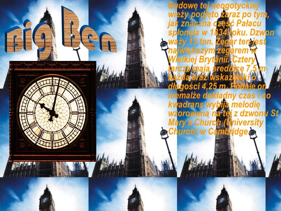 Budowę tej neogotyckiej wieży podjęto zaraz po tym, jak znaczna część Pałacu spłonęła w 1834 roku. Dzwon waży 13 ton. Zegar ten jest największym zegar