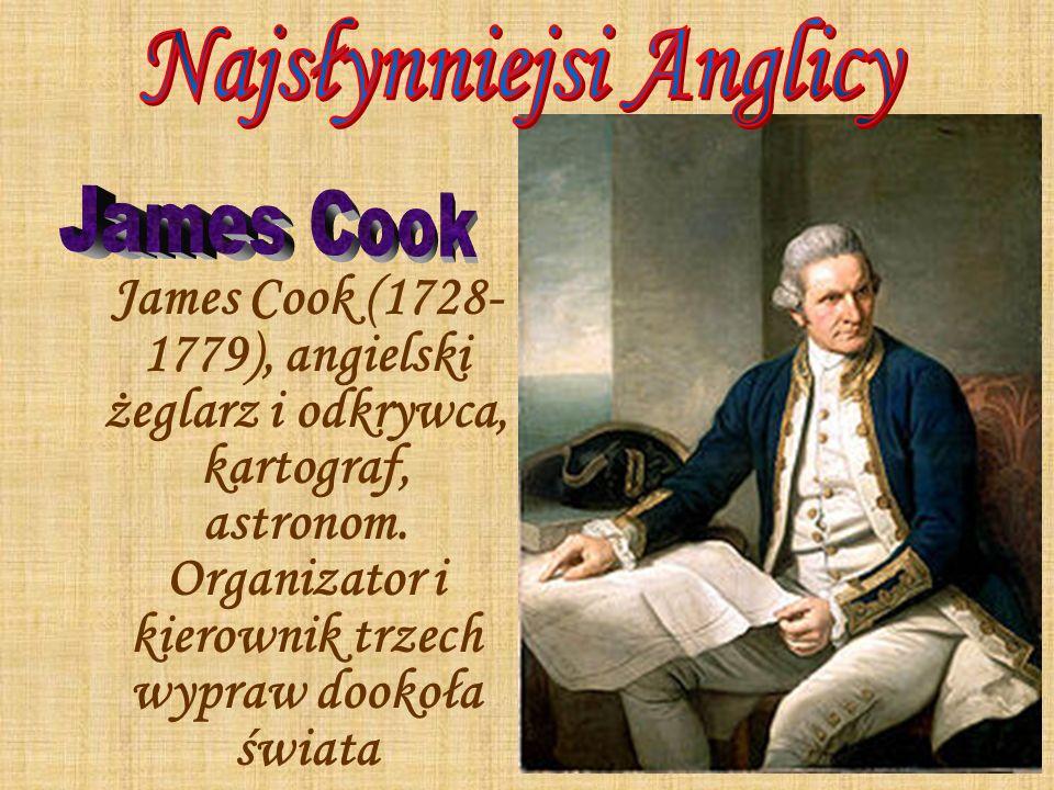 James Cook (1728- 1779), angielski żeglarz i odkrywca, kartograf, astronom. Organizator i kierownik trzech wypraw dookoła świata