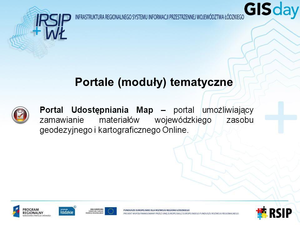 Portal Udostępniania Map – portal umożliwiający zamawianie materiałów wojewódzkiego zasobu geodezyjnego i kartograficznego Online. Portale (moduły) te