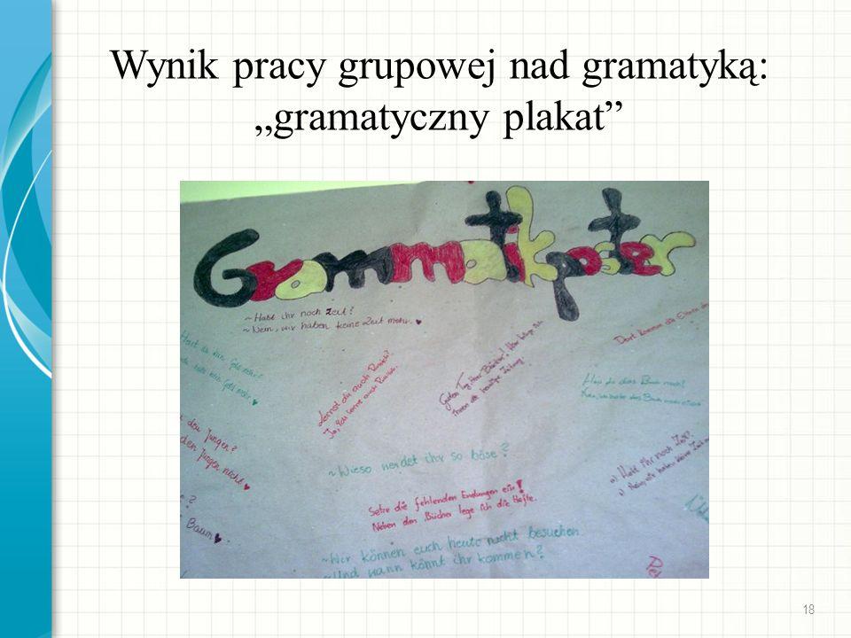 Wynik pracy grupowej nad gramatyką: gramatyczny plakat 18