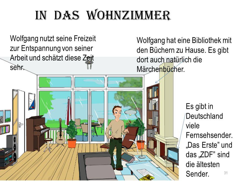 Wolfgang hat eine Bibliothek mit den Büchern zu Hause.