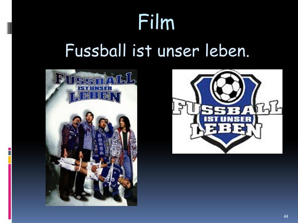 Film Fussball ist unser leben. 44