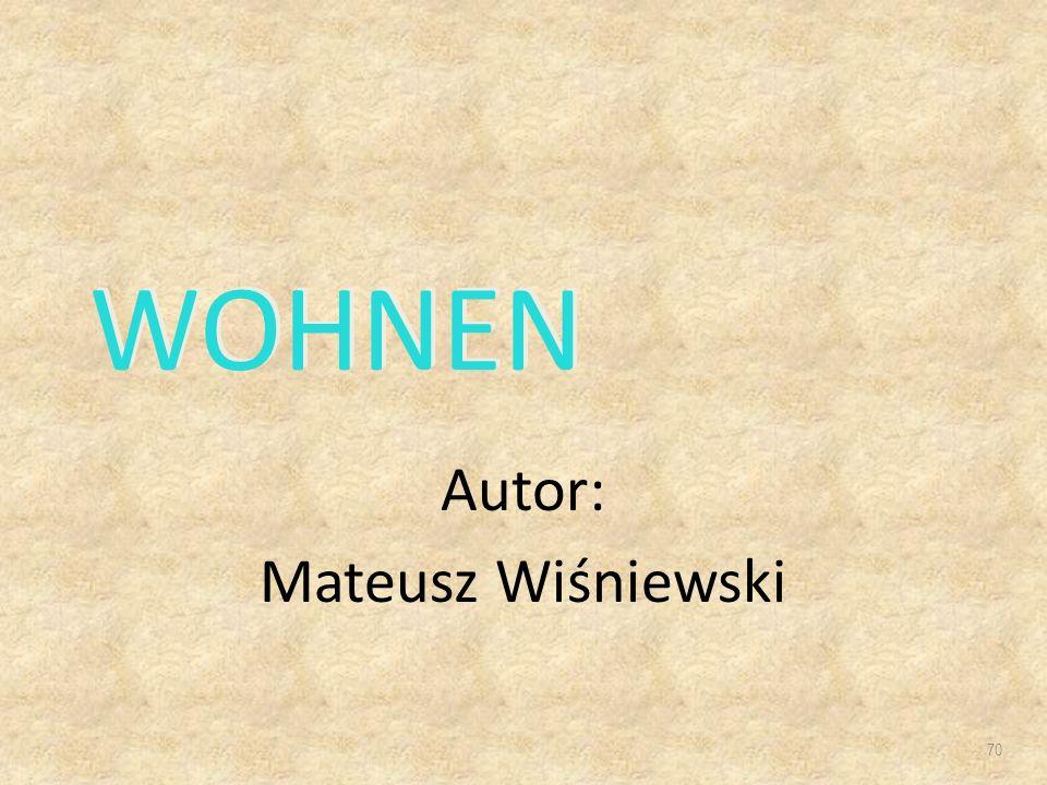 WOHNEN Autor: Mateusz Wiśniewski 70