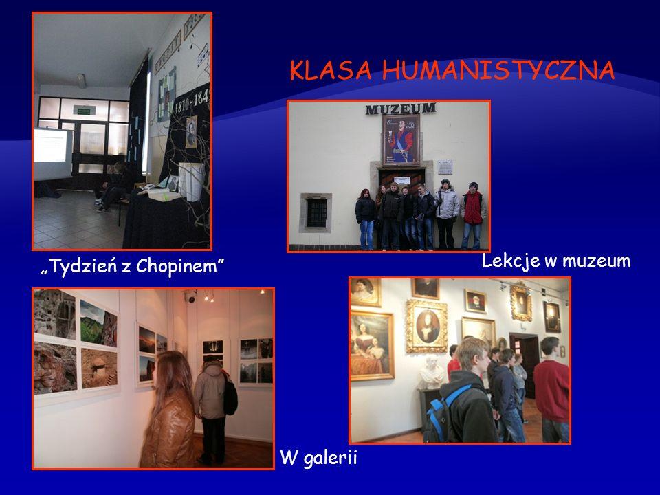 KLASA HUMANISTYCZNA Lekcje w muzeum Tydzień z Chopinem W galerii