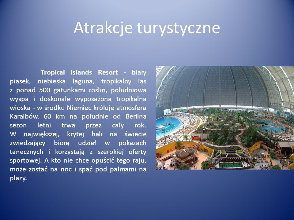 Atrakcje turystyczne Tropical Islands Resort - biały piasek, niebieska laguna, tropikalny las z ponad 500 gatunkami roślin, południowa wyspa i doskonale wyposażona tropikalna wioska - w środku Niemiec króluje atmosfera Karaibów.