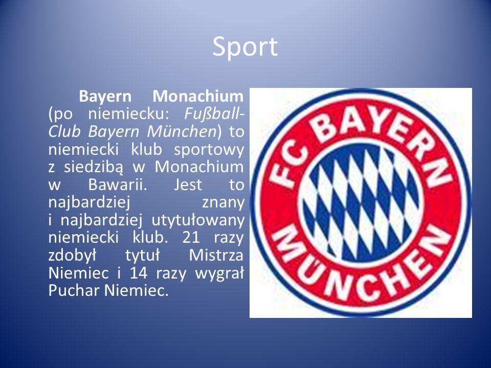 Sport Bayern Monachium (po niemiecku: Fußball- Club Bayern München) to niemiecki klub sportowy z siedzibą w Monachium w Bawarii.