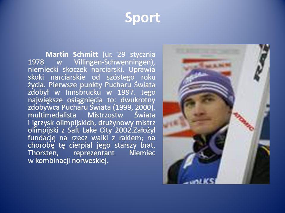 Sport Martin Schmitt (ur. 29 stycznia 1978 w Villingen-Schwenningen), niemiecki skoczek narciarski. Uprawia skoki narciarskie od szóstego roku życia.