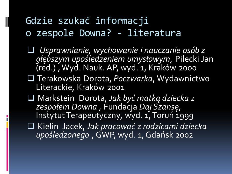 Gdzie szukać informacji o zespole Downa? - literatura Usprawnianie, wychowanie i nauczanie osób z głębszym upośledzeniem umysłowym, Pilecki Jan (red.)