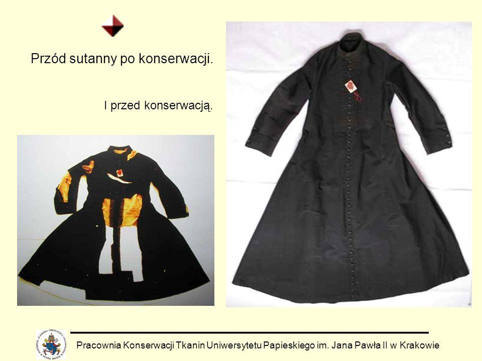 Pracownia Konserwacji Tkanin Uniwersytetu Papieskiego im. Jana Pawła II w Krakowie Przód sutanny po konserwacji. I przed konserwacją.