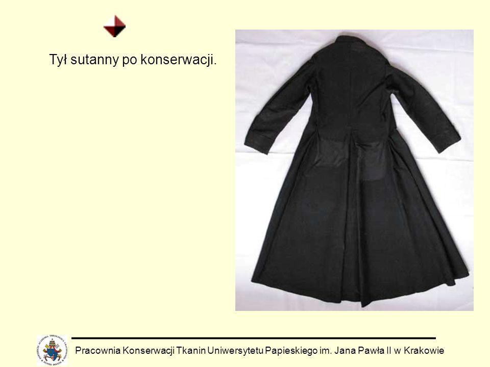 Pracownia Konserwacji Tkanin Uniwersytetu Papieskiego im. Jana Pawła II w Krakowie Tył sutanny po konserwacji.