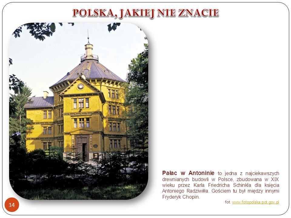 Pałac w Antoninie to jedna z najciekawszych drewnianych budowli w Polsce, zbudowana w XIX wieku przez Karla Friedricha Schinkla dla księcia Antoniego Radziwiłła.
