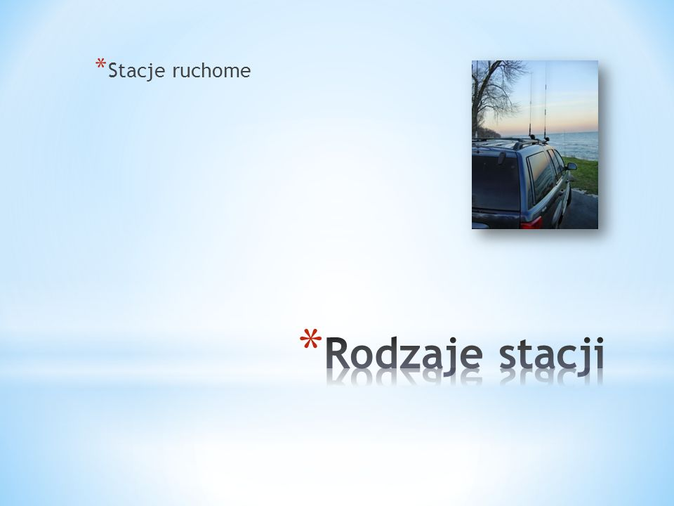 * Stacje ruchome