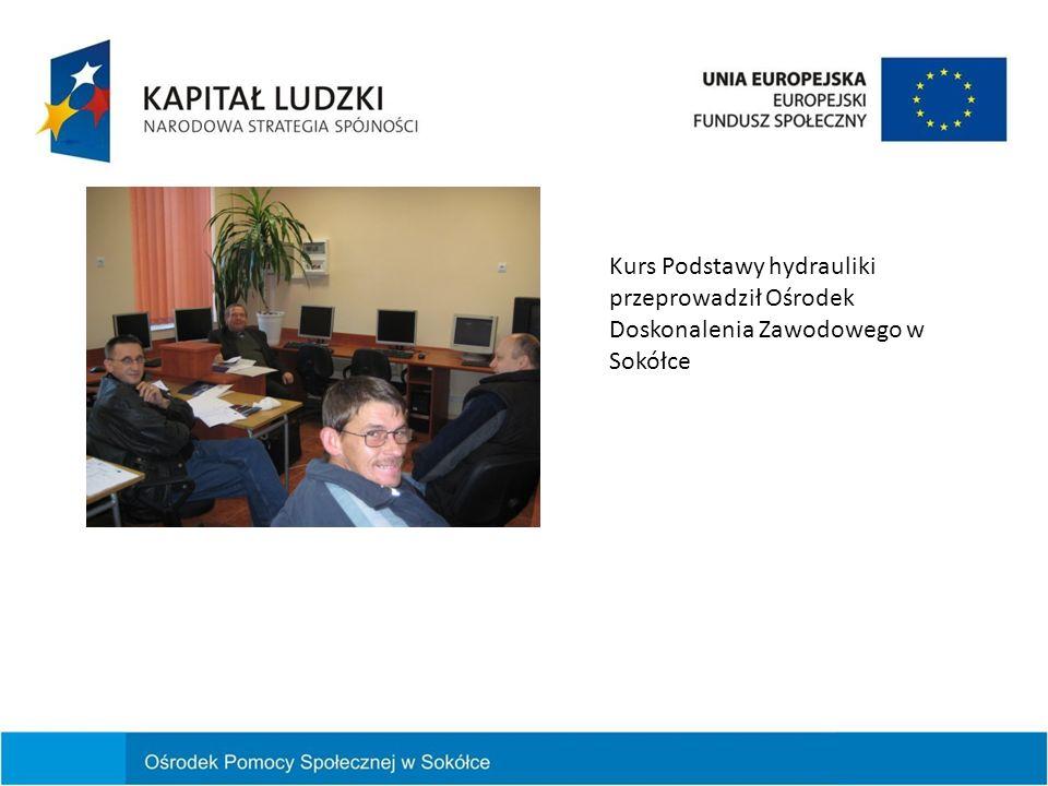 Kurs Podstawy hydrauliki przeprowadził Ośrodek Doskonalenia Zawodowego w Sokółce
