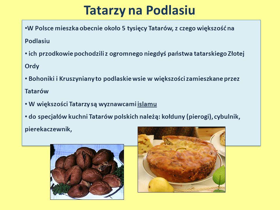 Tatarzy na Podlasiu W Polsce mieszka obecnie około 5 tysięcy Tatarów, z czego większość na Podlasiu ich przodkowie pochodzili z ogromnego niegdyś pańs