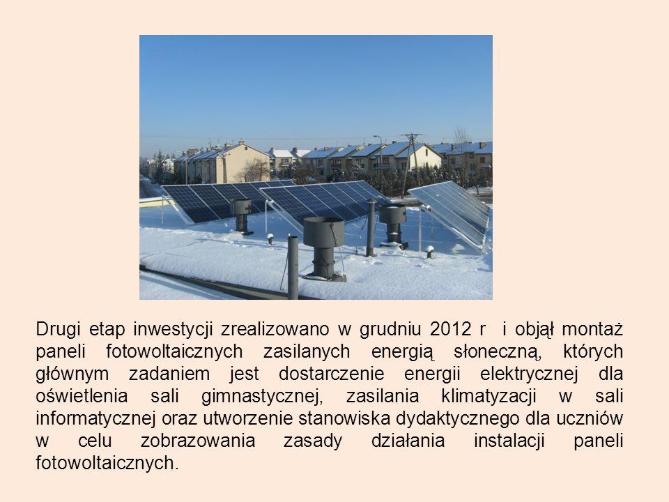 Drugi etap inwestycji zrealizowano w grudniu 2012 r i objął montaż paneli fotowoltaicznych zasilanych energią słoneczną, których głównym zadaniem jest