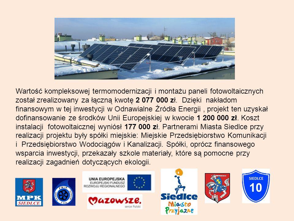 Wartość kompleksowej termomodernizacji i montażu paneli fotowoltaicznych został zrealizowany za łączną kwotę 2 077 000 zł. Dzięki nakładom finansowym