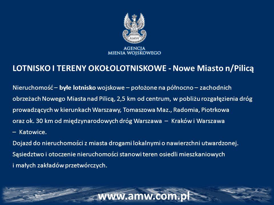 www.amw.com.pl LOTNISKO I TERENY OKOŁOLOTNISKOWE - Nowe Miasto n/Pilicą Nieruchomość – byłe lotnisko wojskowe – położone na północno – zachodnich obrz