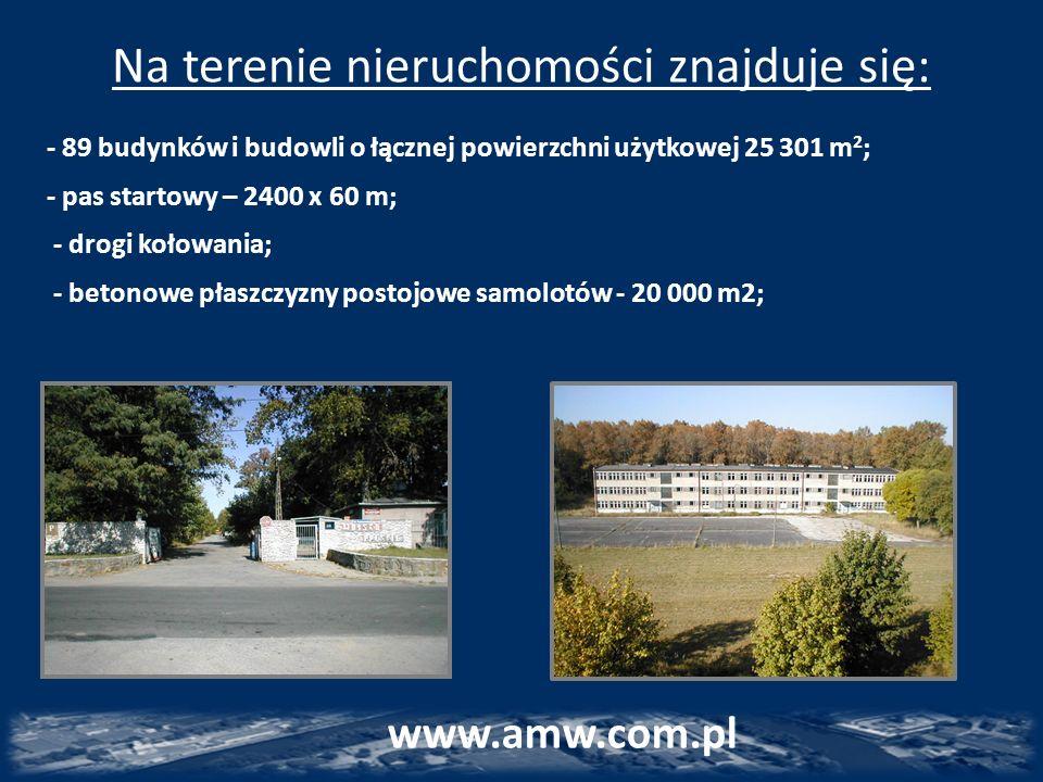 Na terenie nieruchomości znajduje się: - 89 budynków i budowli o łącznej powierzchni użytkowej 25 301 m 2 ; - pas startowy – 2400 x 60 m; - drogi koło