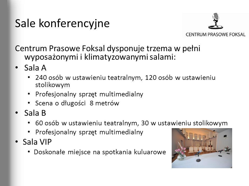 Sale konferencyjne Centrum Prasowe Foksal dysponuje trzema w pełni wyposażonymi i klimatyzowanymi salami: Sala A 240 osób w ustawieniu teatralnym, 120