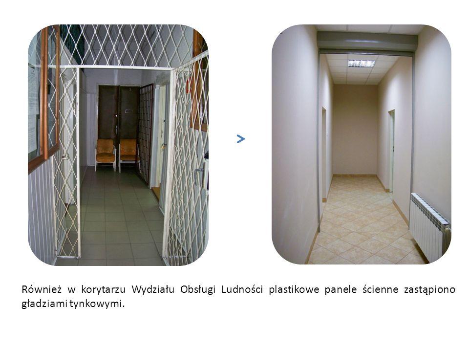 Również w korytarzu Wydziału Obsługi Ludności plastikowe panele ścienne zastąpiono gładziami tynkowymi.