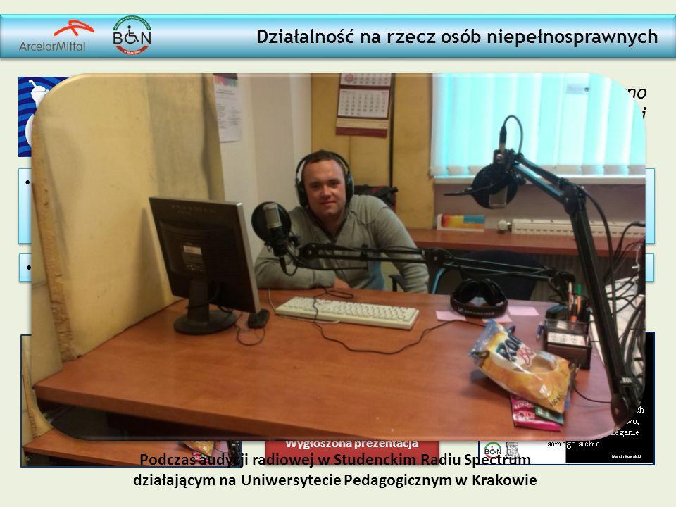 Działalność na rzecz osób niepełnosprawnych wywiad w audycji radiowej Studenckiego Radia Spectrum działającego na Uniwersytecie Pedagogicznym dotycząc