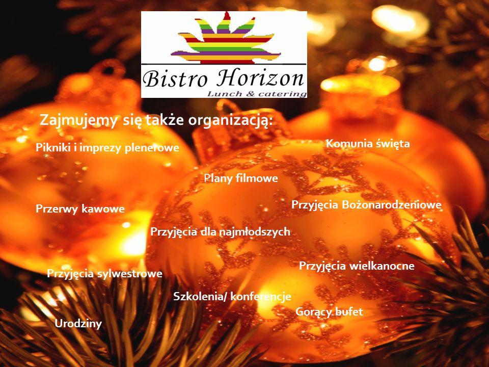 Zajmujemy się także organizacją: Pikniki i imprezy plenerowe Komunia święta Plany filmowe Przerwy kawowe Przyjęcia Bożonarodzeniowe Przyjęcia dla najmłodszych Przyjęcia wielkanocne Przyjęcia sylwestrowe Szkolenia/ konferencje Urodziny Gorący bufet