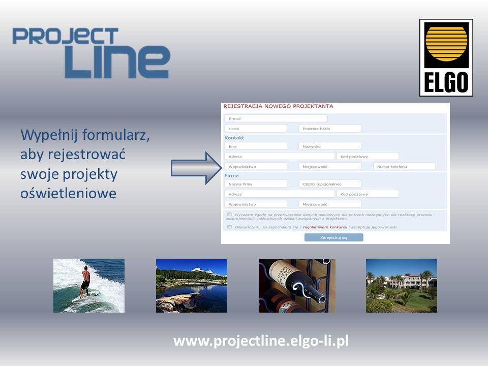 W zakładce Moje Projekty rejestruj własne Projekty oświetleniowe, w których zostały użyte produkty ELGO/BRILUM www.projectline.elgo-li.pl