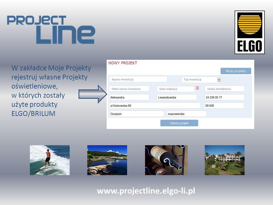 Po zatwierdzeniu projektu przez Organizatora zamawiaj i odbieraj cenne Nagrody www.projectline.elgo-li.pl