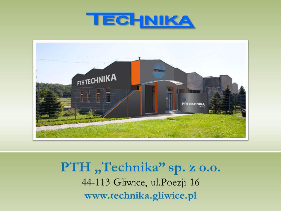 Informacje kontaktowe PTH Technika sp.z o.o. 44-113 Gliwice, ul.Poezji 16 tel.