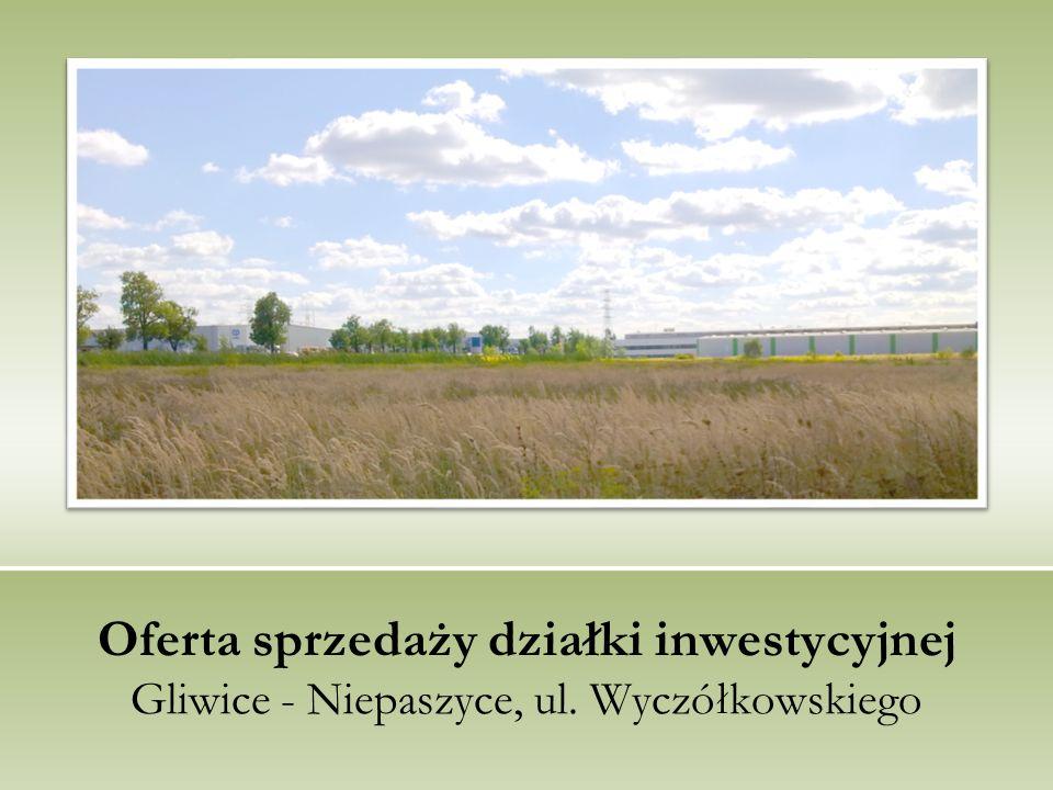 Oferta sprzedaży działki inwestycyjnej Gliwice - Niepaszyce, ul. Wyczółkowskiego