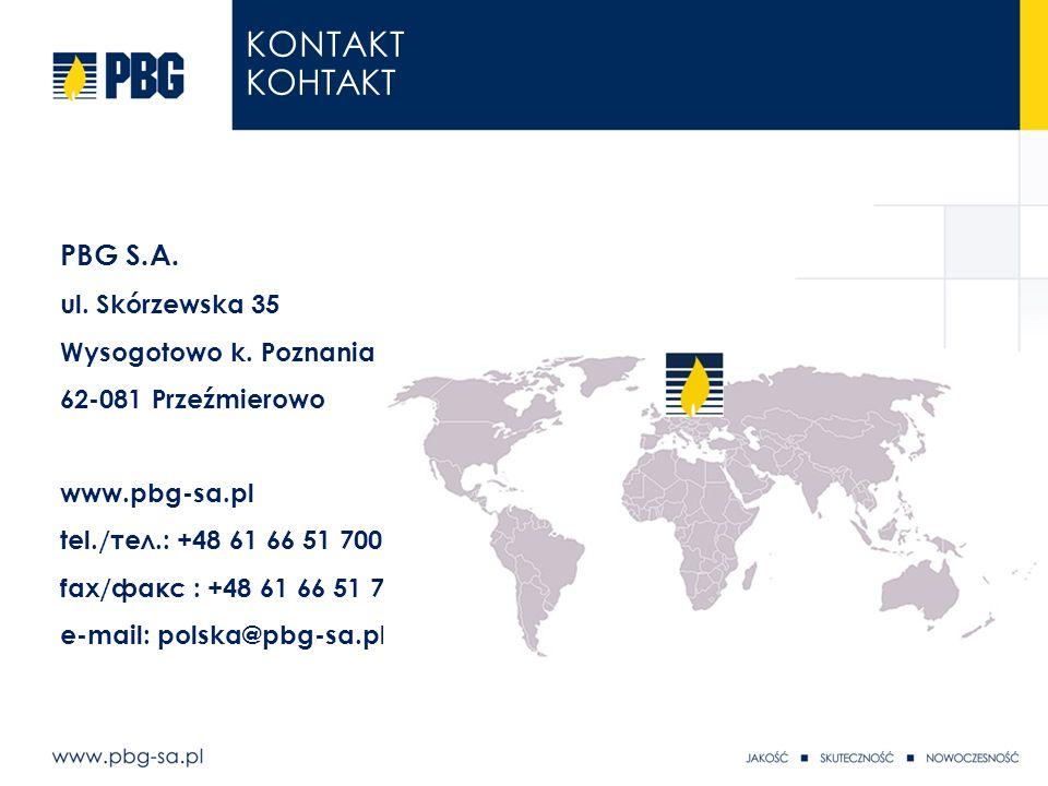 slajd 13 z 4 PBG S.A. ul. Skórzewska 35 Wysogotowo k. Poznania 62-081 Przeźmierowo www.pbg-sa.pl tel./тел.: +48 61 66 51 700 fax/факс : +48 61 66 51 7