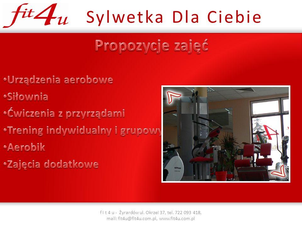 Sylwetka Dla Ciebie f i t 4 u - Żyrardów ul.Okrzei 37, tel.