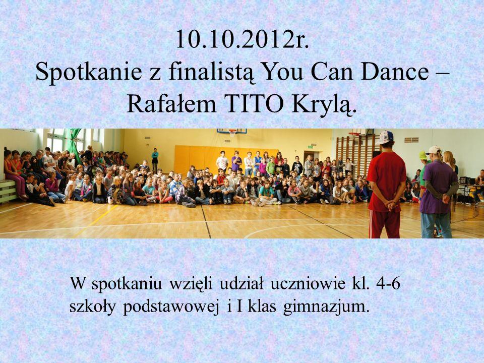 10.10.2012r. Spotkanie z finalistą You Can Dance – Rafałem TITO Krylą.