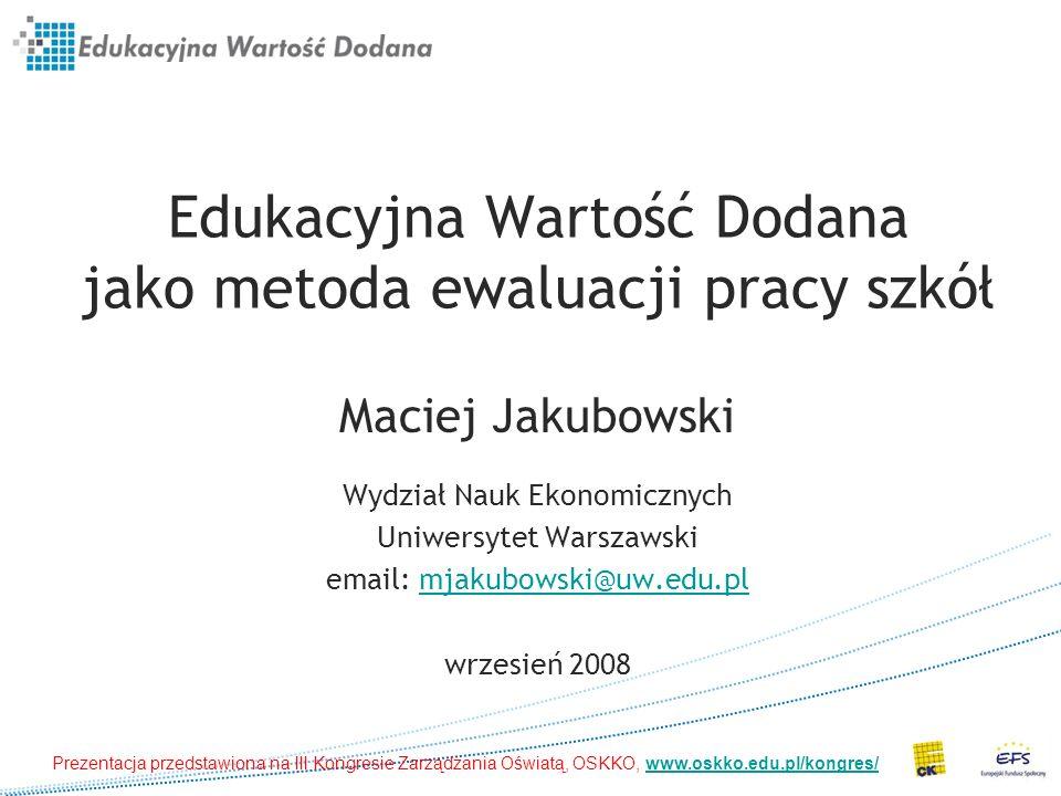 Program prezentacji 1.Jak możemy liczyć EWD.